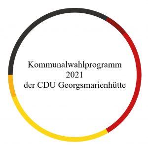 Kommunalwahlprogramm 2021 der CDU Georgsmarienhütte